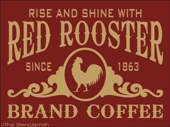 1496 - Red Rooster Brand Coffee-Red Rooster Brand Coffee stencil vintage country rise and shine ad