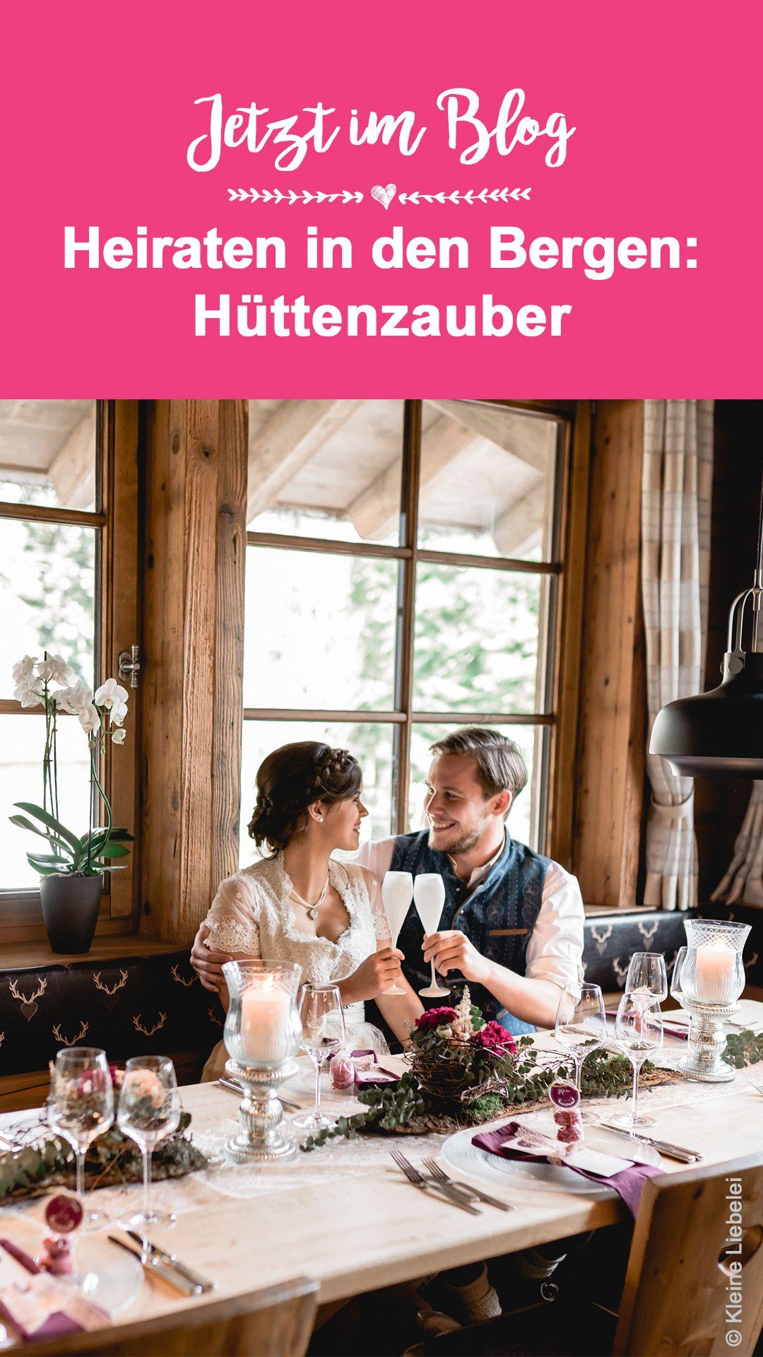 Heiraten In Den Bergen I Dekoideen Fur Eure Berghochzeit Heiraten Hutte Hochzeit Berghochzeit