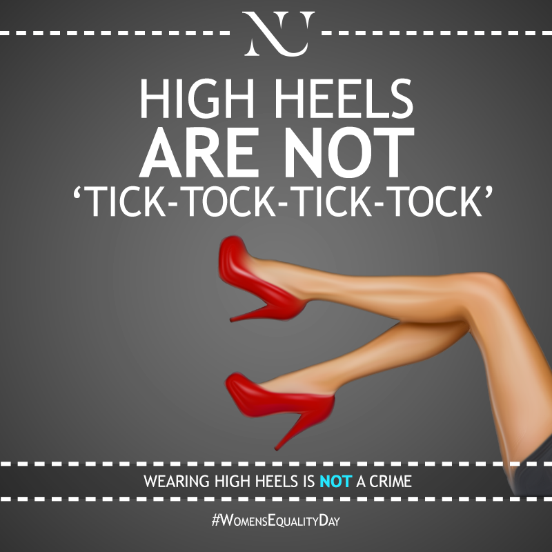 Wearing high heels is not a crime.