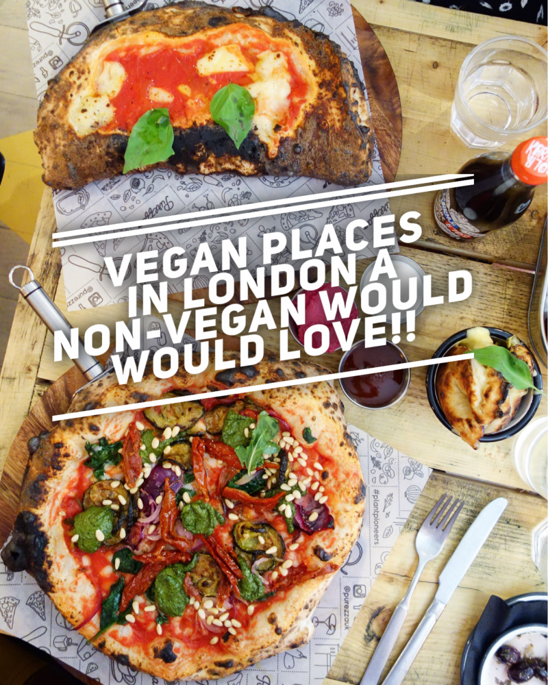 Where To Eat Delicious Vegan Food In London Vegan Recipes Food Delicious Vegan Recipes