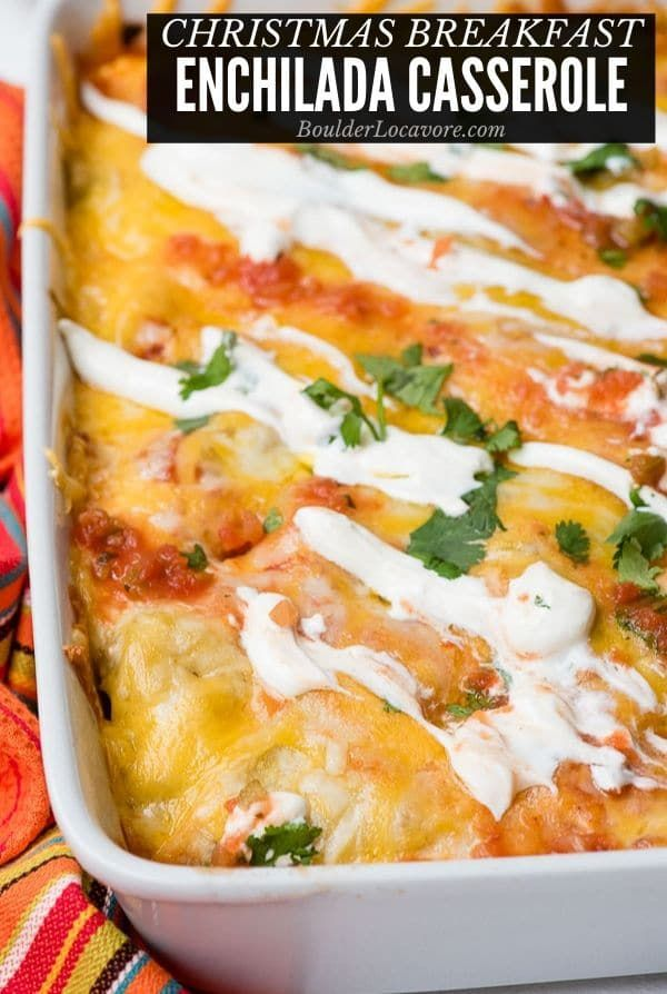 Christmas Breakfast Enchilada Casserole - an easy breakfast casserole