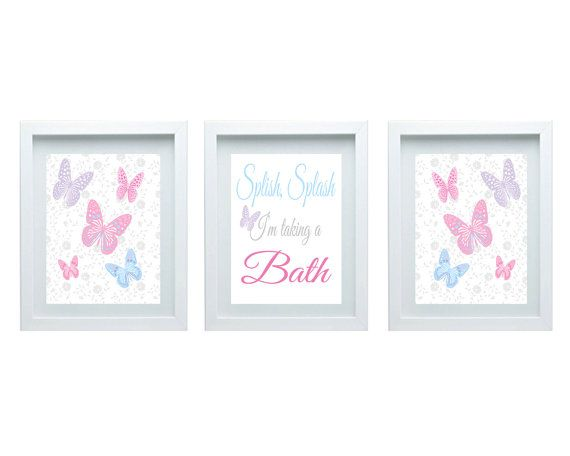 Attrayant Girls Bathroom Decor, Splish, Splash, Iu0027m Taking A Bath, Bathroom Wall Art Butterfly  Decor Wall Art Set Of 3 8X10 Prints Choose Your Color