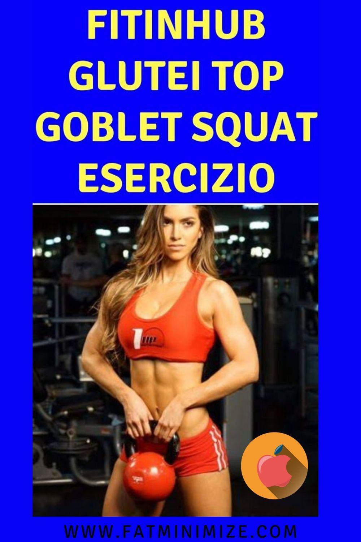 fitinhub glutei top goblet squat esercizio