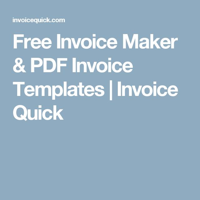 Free Invoice Maker PDF Invoice Templates Invoice Quick - Free invoice template : pdf invoice maker