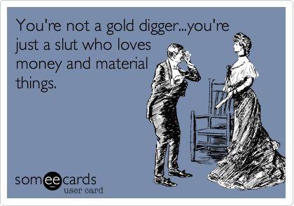 Oh Snap Gold Digger Quotes Funny Quotes Digger