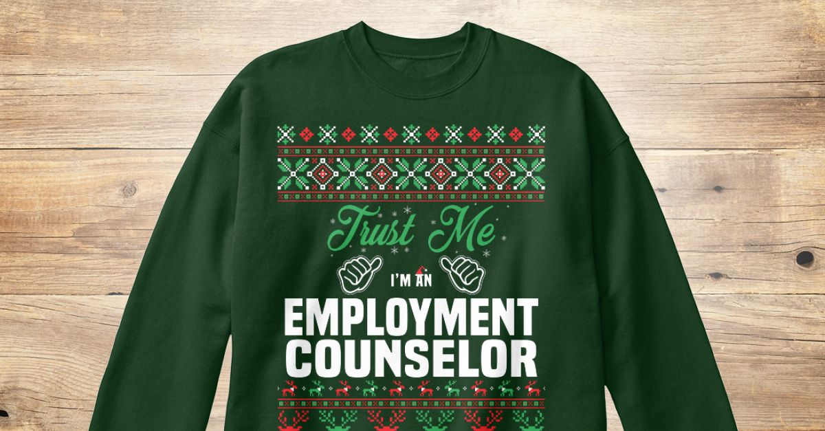 If You Proud Your Job, This Shirt Makes A Great Gift For You And Your Family.  Ugly Sweater  Employment Counselor, Xmas  Employment Counselor Shirts,  Employment Counselor Xmas T Shirts,  Employment Counselor Job Shirts,  Employment Counselor Tees,  Employment Counselor Hoodies,  Employment Counselor Ugly Sweaters,  Employment Counselor Long Sleeve,  Employment Counselor Funny Shirts,  Employment Counselor Mama,  Employment Counselor Boyfriend,  Employment Counselor Girl,  Employment…