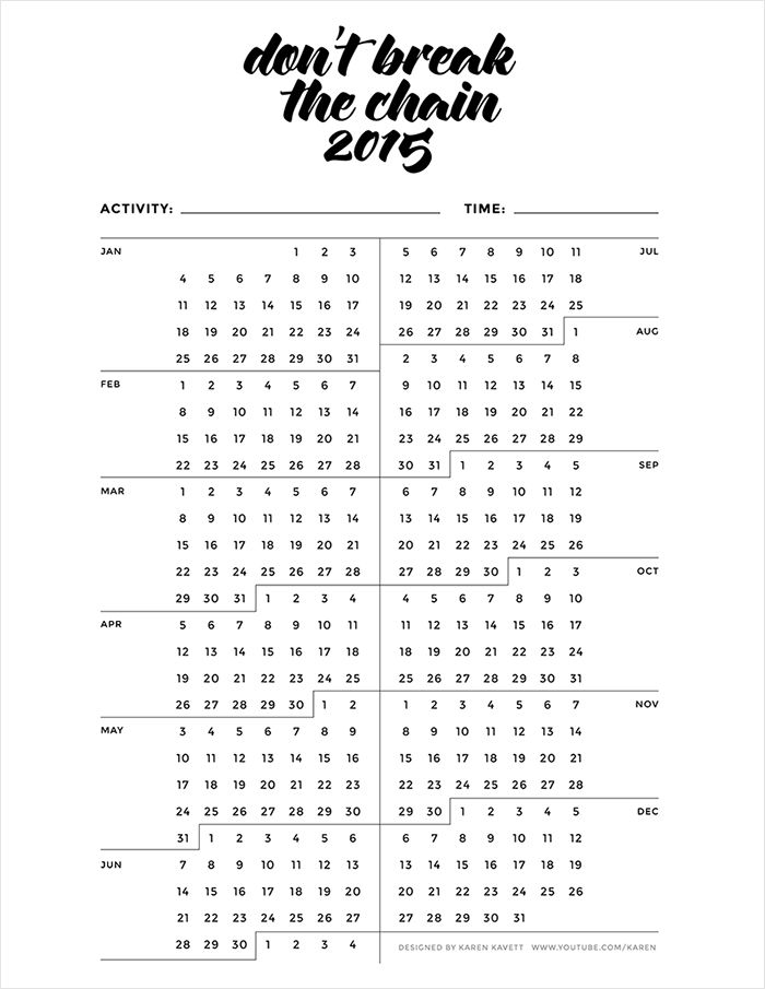 Free Printable Don\u0027t Break the Chain {Habit Tracker} Calendar 2015
