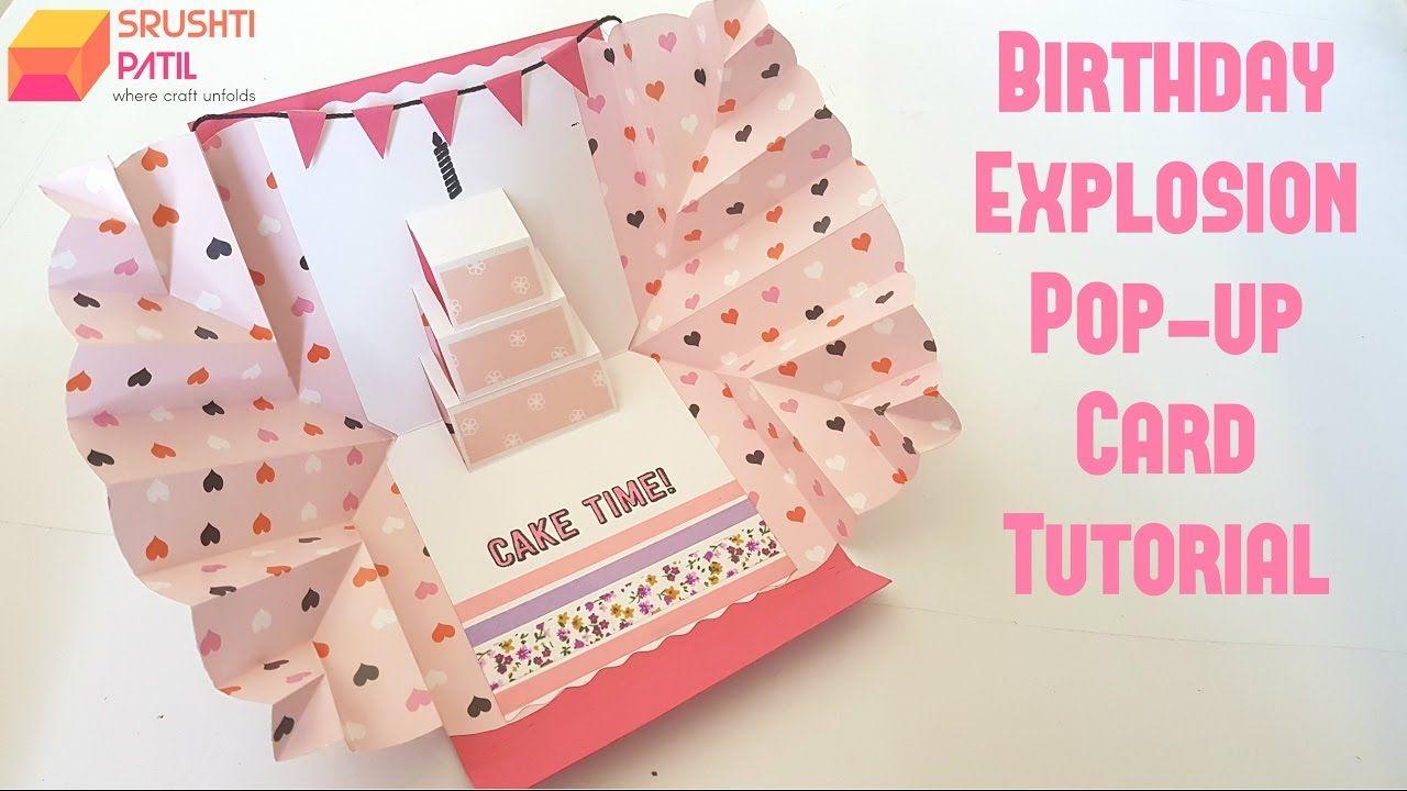 Explosion Pop Up Card Birthday Theme By Srushti Patil Birthday Card Pop Up Birthday Cards For Friends Birthday Cards