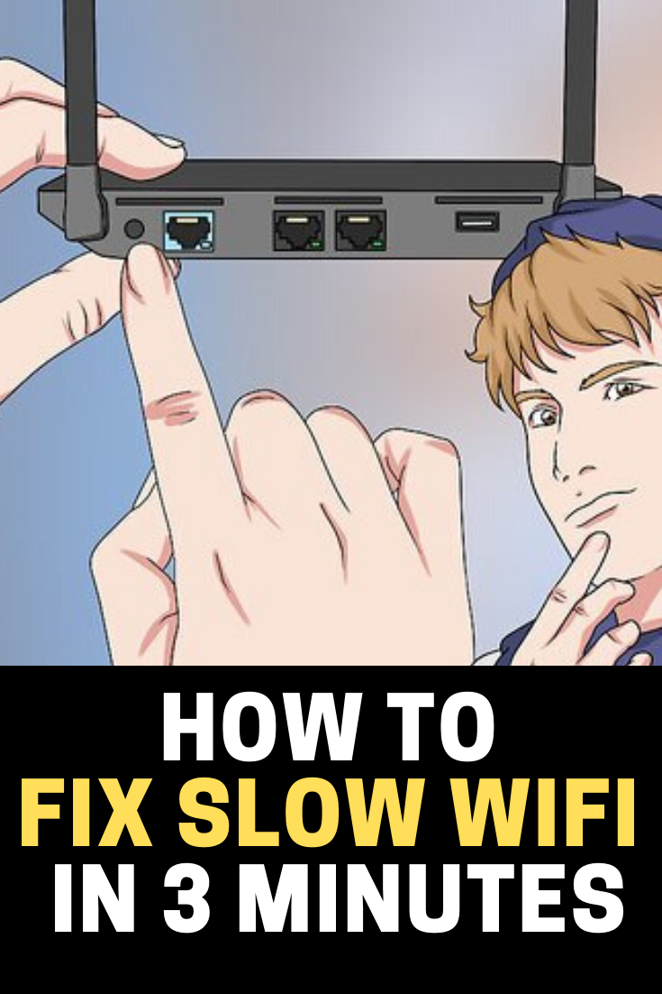 Fix Slow WiFi In Minutes