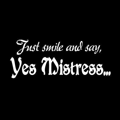 Bdsm mistress sayings