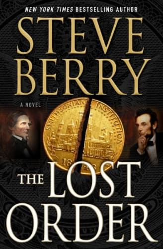 Top thriller books worth reading next, including The Lost Order by Steve Berry.