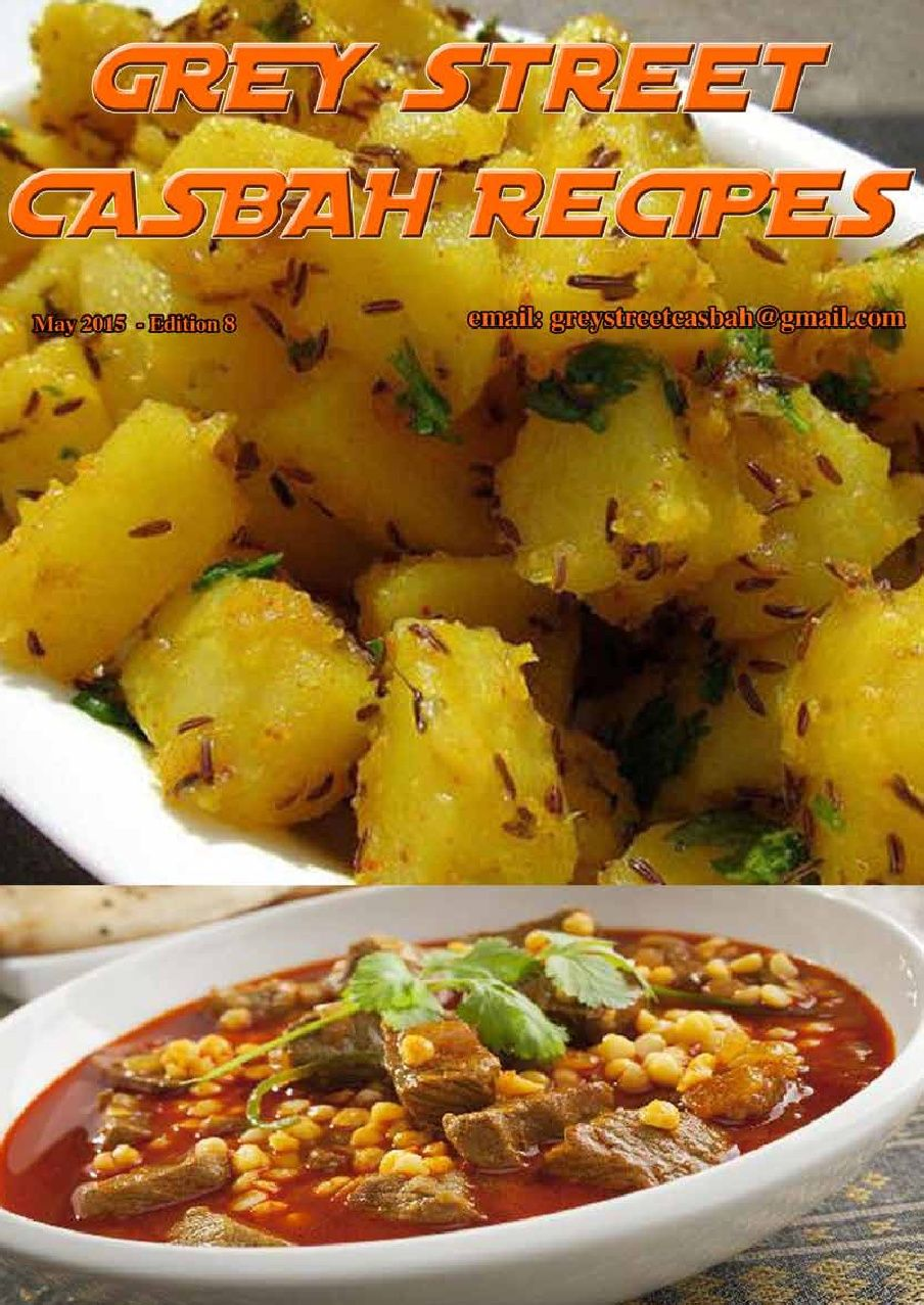 Grey Street Recipes Edition 8 May 2015 Click On The Picture