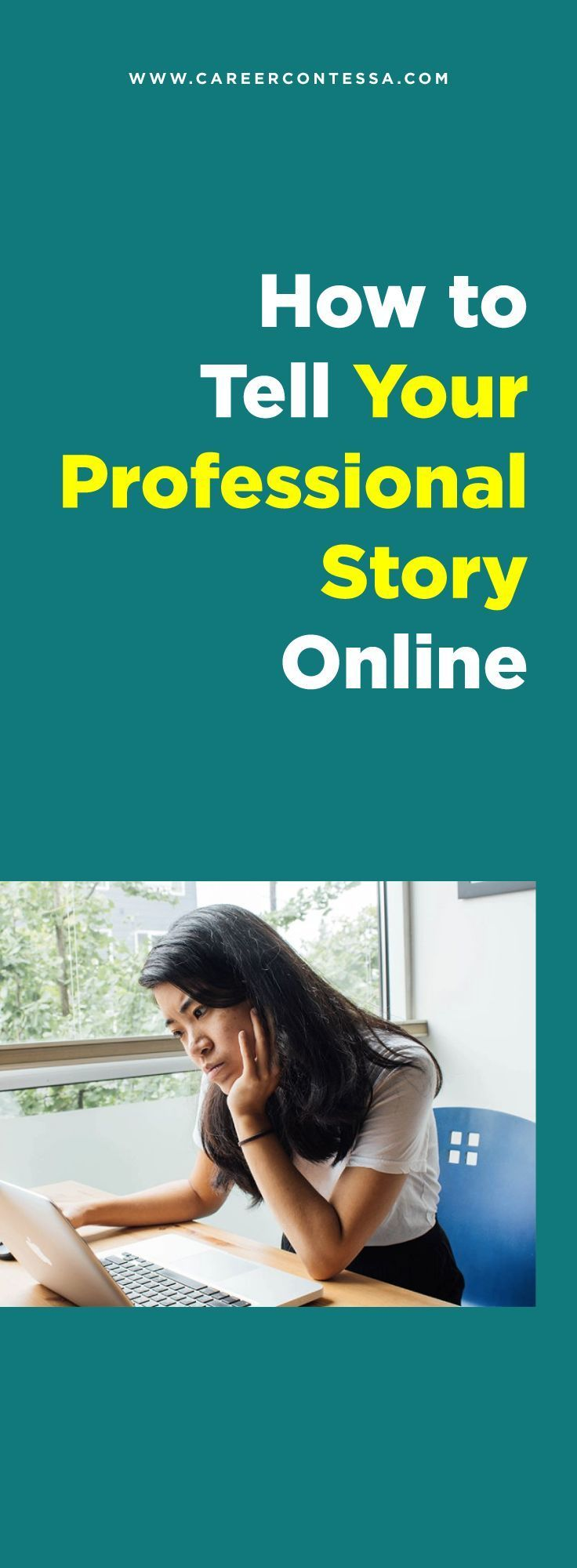 How to Tell Your Professional Story Online Career