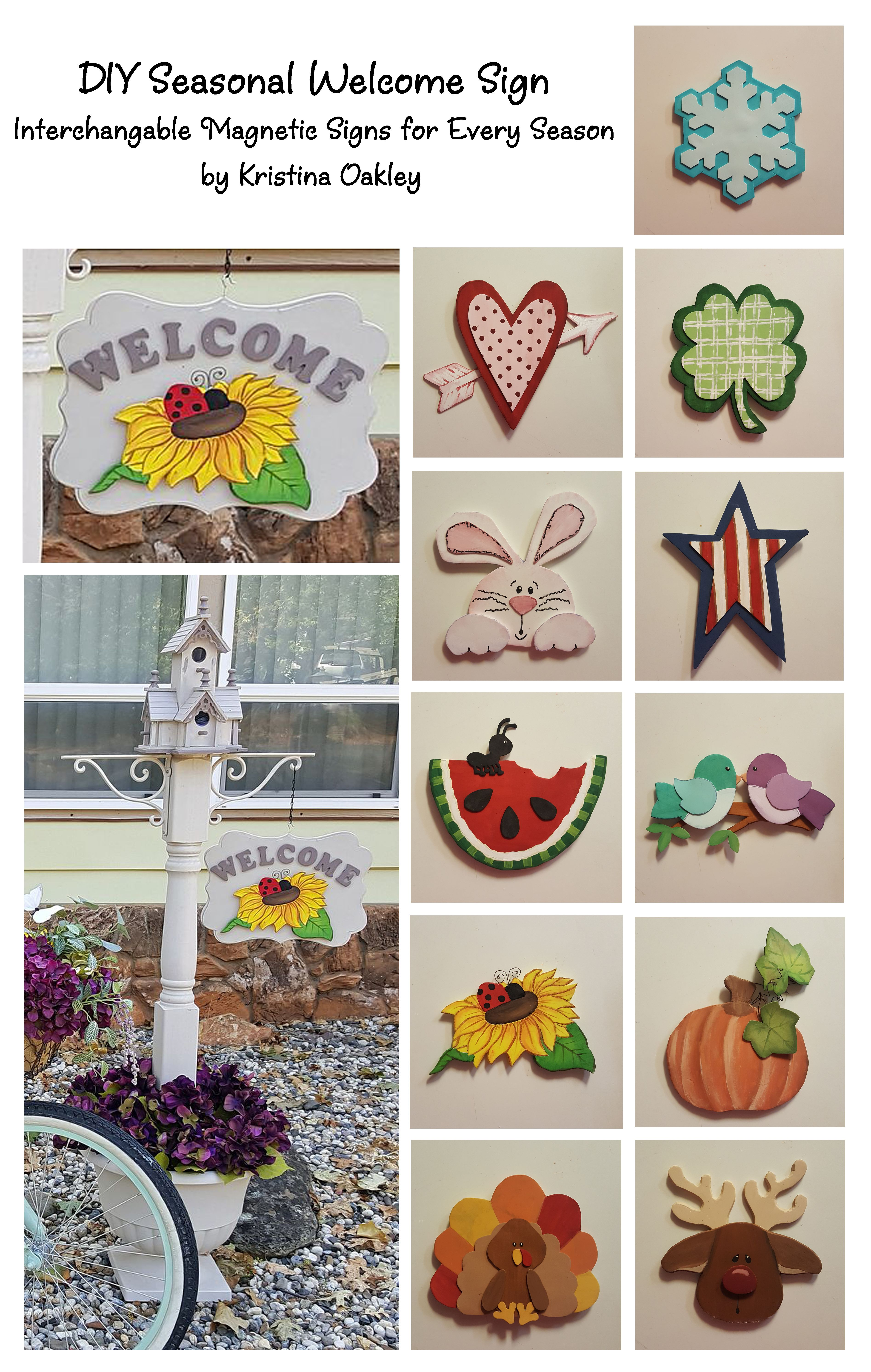 Diy Magnetic Seasonal Welcome Sign By Kristina Oakley 1st I Diy Ed The Post In A Large Planter Topped With A Birdhouse Add Porch Signs Welcome Sign Crafts