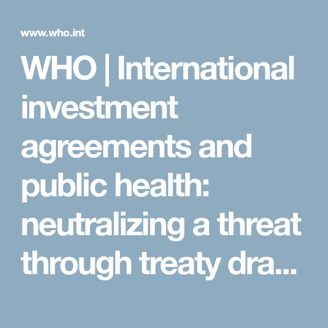 Who  International Investment Agreements And Public Health