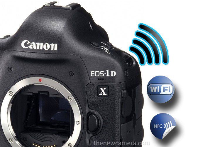 Canon 1dx Mark Ii May Feature Built In Wifi And Nfc Canon 1dx Mark Ii Nfc Wifi
