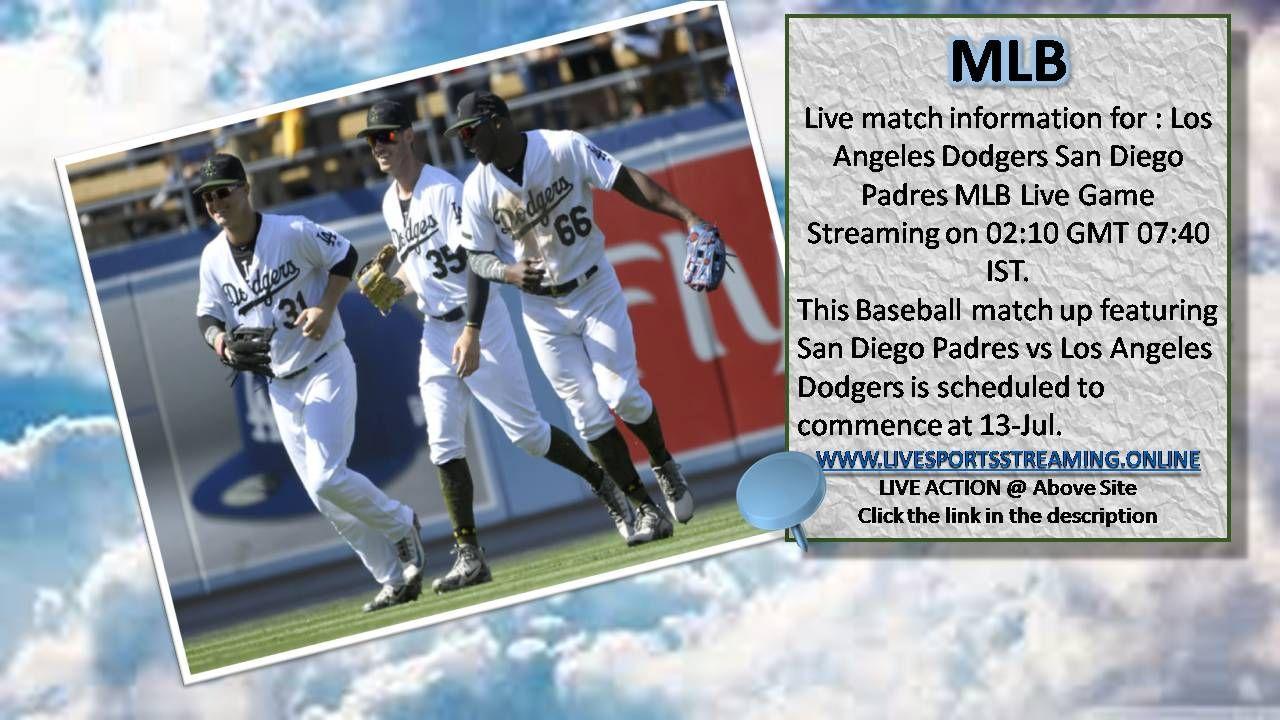 San Diego Padres Vs Los Angeles Dodgers Baseball Live 13 Jul Mlb Http Livesportsstreaming San Diego Padres Los Angeles Dodgers Baseball Dodgers Baseball