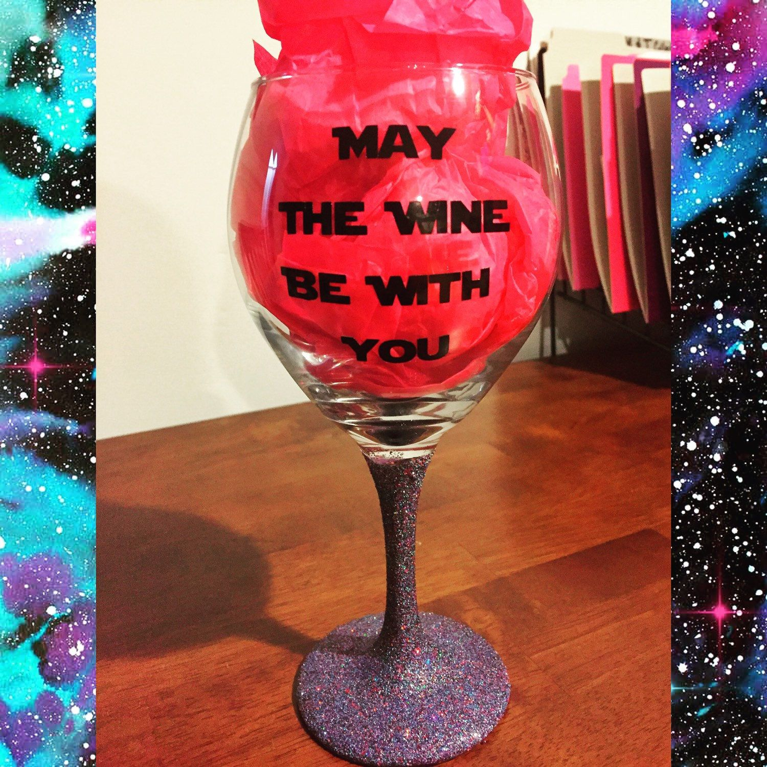 Star Wars Inspired Wine Glass With Galaxy Glitter May The Wine Be With You By Mandjcollective On Wine Glass Crafts Decorated Wine Glasses Wine Glass Vinyl