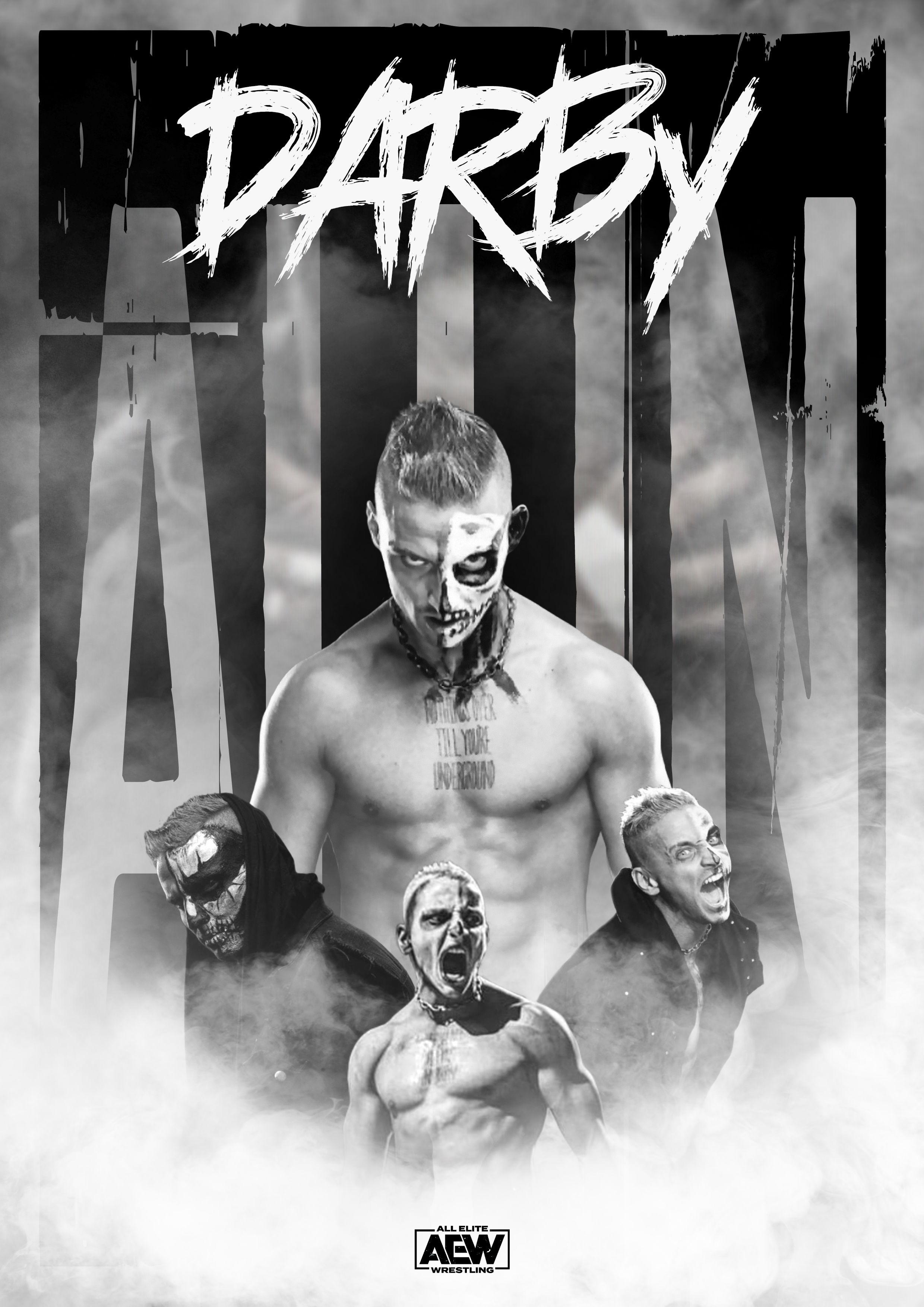 Aew Darby Allin Darbyallin Aew Allelitewrestling Prowrestling Wrestling Photoshop Poster Wallpaper Wrestling Stars Pro Wrestling Njpw