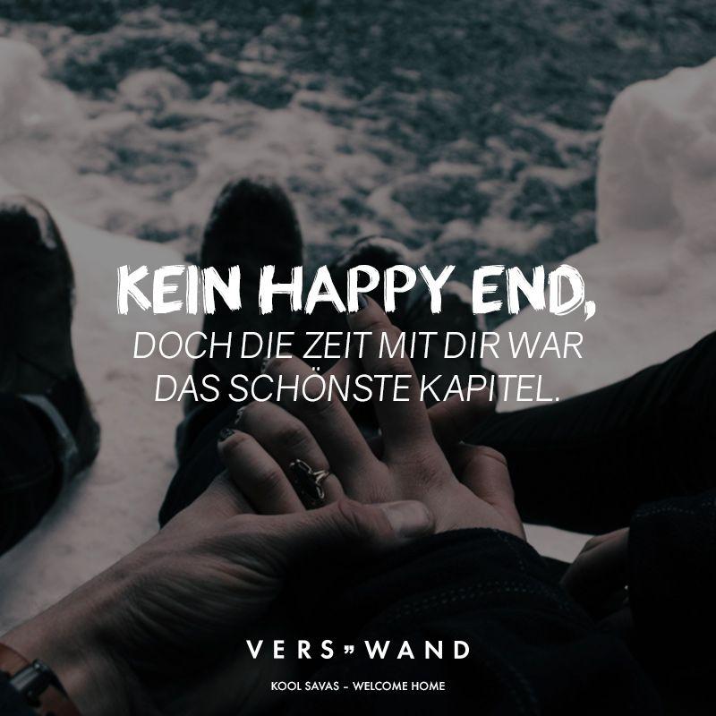 Kein Happy End, doch die Zeit mit dir war das schönste Kapitel. - Kool Savas
