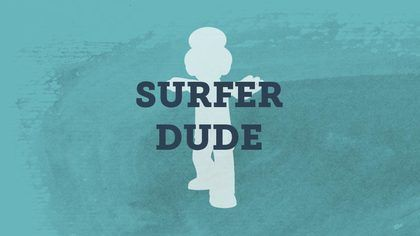 Get the wiggles out with Surfer Dude and other free ...