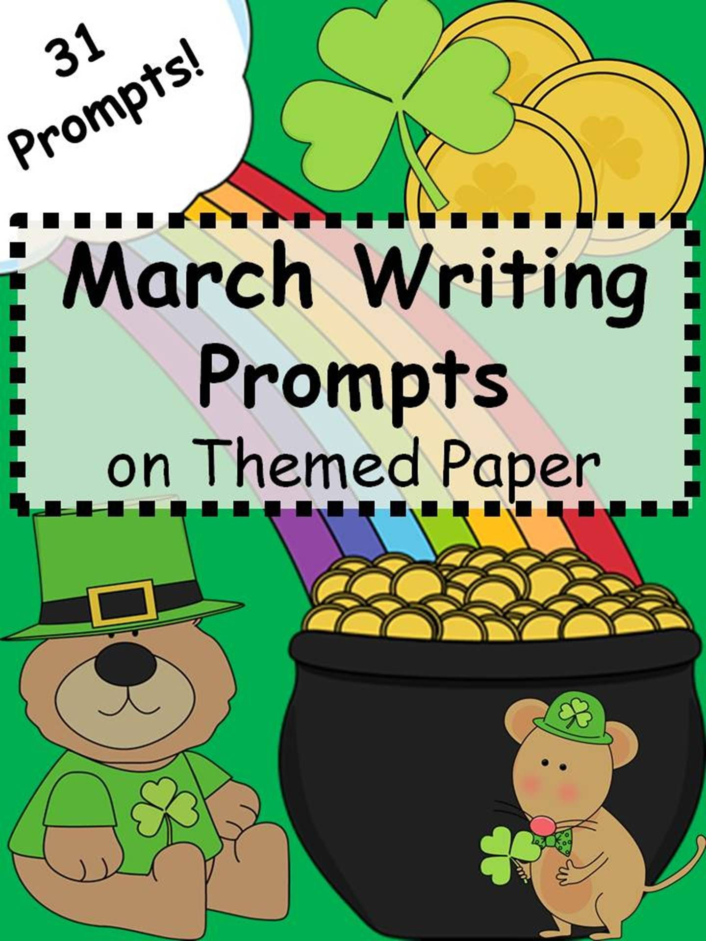 March Writing Prompts On Themed Paper Just Print Amp Go