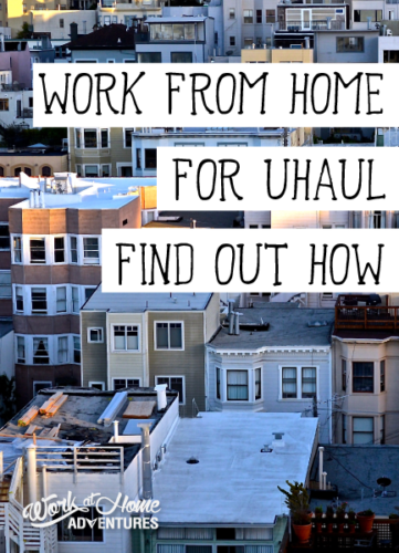 Uhaul offers work from home jobs