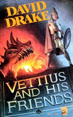 Vettius and His Friends  Authors: David Drake Year: 1989-02-00 Publisher: Baen