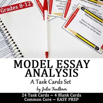 Task Cards for Model Essays Analysis, Peer or Self Evaluation, Any
