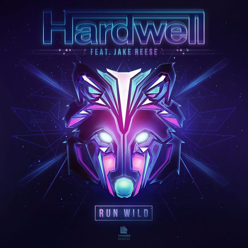 Hardwell, Jake Reese – Run Wild (single cover art)