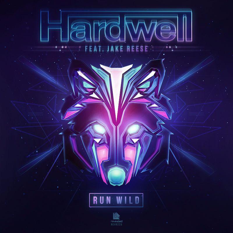 Hardwell, Jake Reese – Run Wild (single cover art)