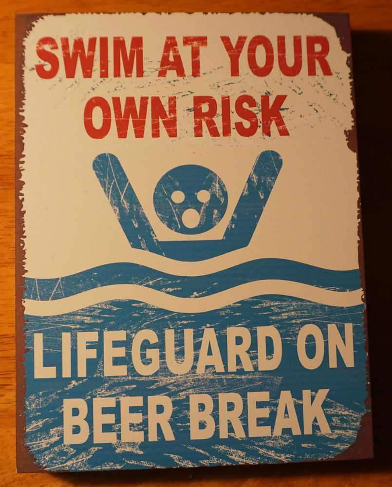 Swimming Pool Plaques Signs Wall Decor Swim At Your Own Risk Lifeguard On Beer Break Wood Beach Pool Home