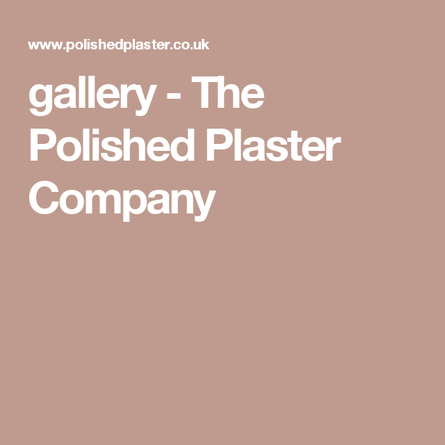 gallery - The Polished Plaster Company