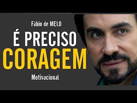 Fabio De Melo Motivacao E Reflexao Voce Precisa Ver Esse Video