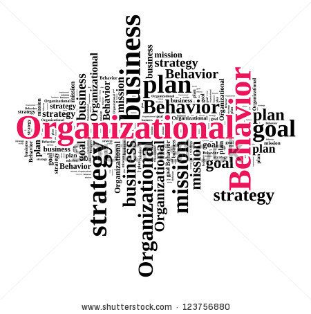 orgaizational behavior Is able to recognize, define, and explain fundamental concepts, theories, and  findings in the field of organizational behavior (ob) • is capable of integrating  and.