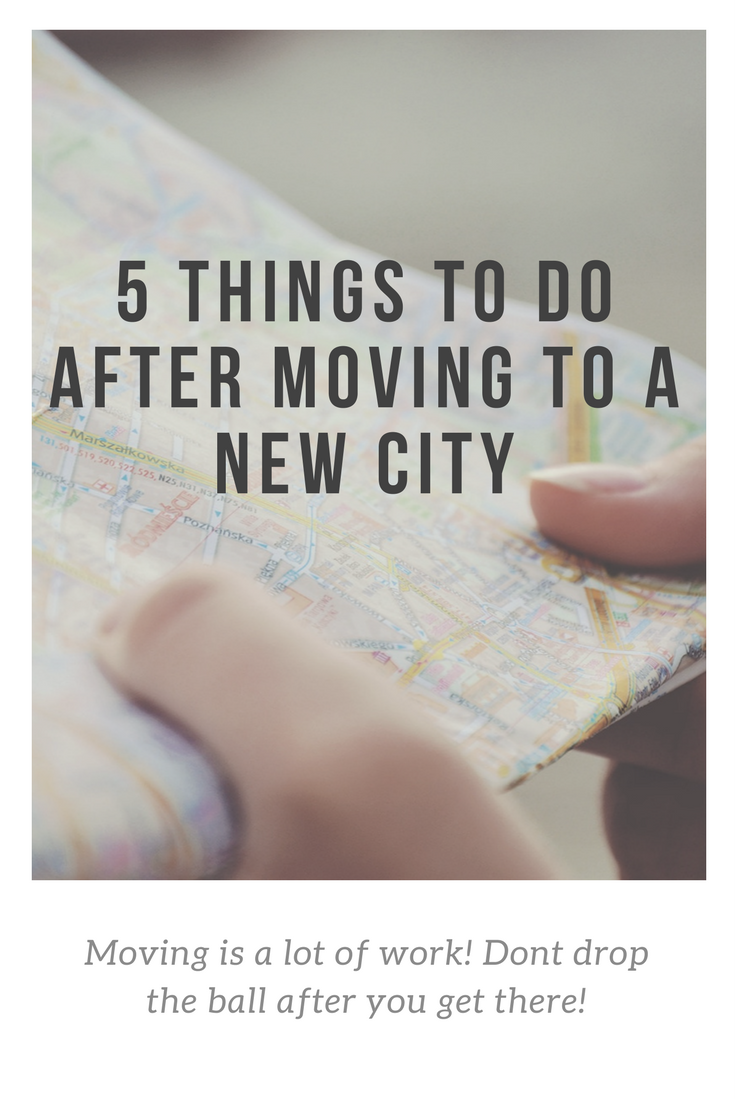 Things To Do After Moving To A New City  Blogging