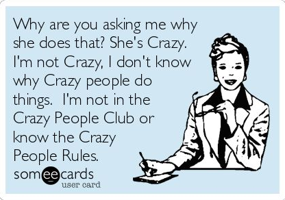 I don't know the crazy people rules!! LOL