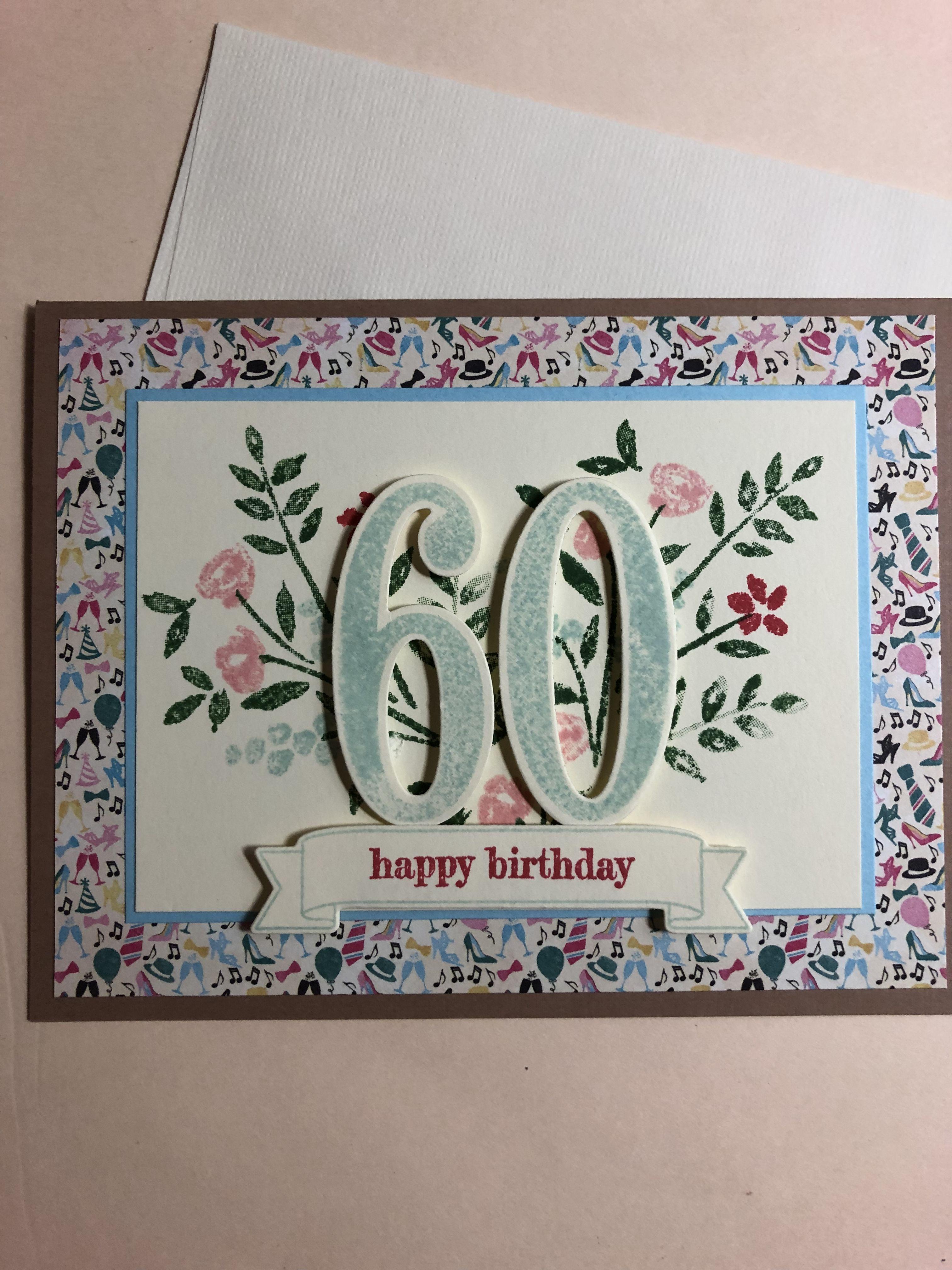 Stampin Up Number Of Years 2019 Vikki 60th Birthday Cards Special Birthday Cards Old Birthday Cards