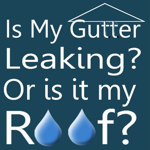 Is My Gutter Leaking Or Is It My Roof How To Install Gutters Roofing Gutter