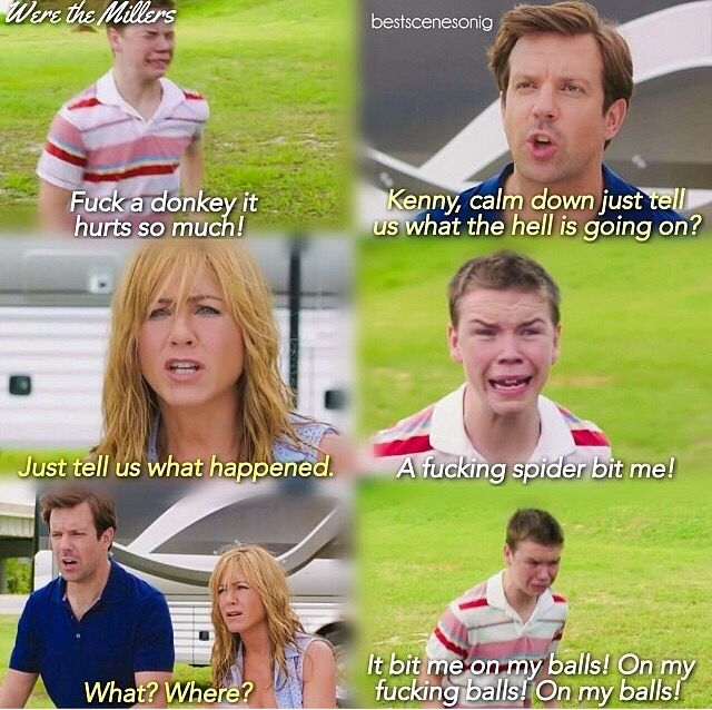 We Re The Millers Best Movie Quotes Millers Movie Good Movies