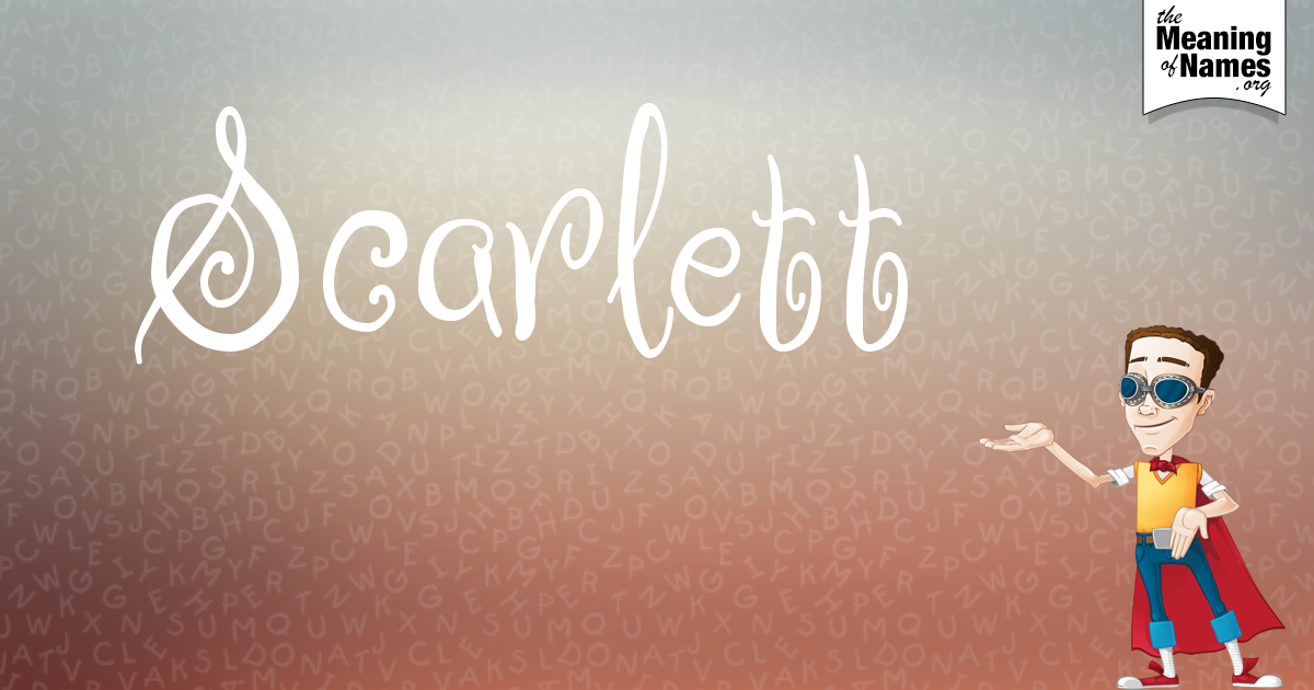 What Does The Name Scarlett Mean?   Scarlett, Character ...