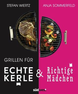 Grillbuch für echte Kerle und richtige Mädchen - bei weltbild.de für 14.99Euro. #weltbild #kochen #rezepte #grillen