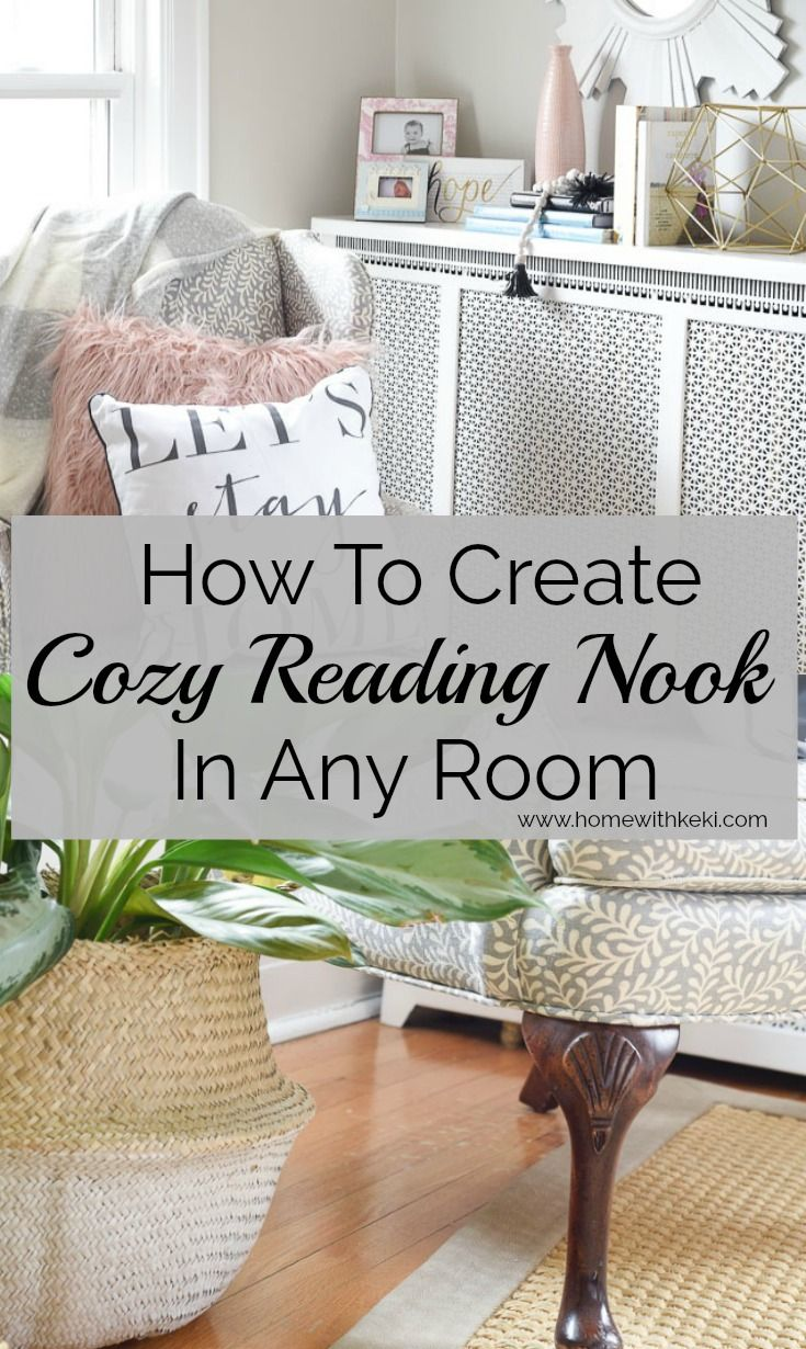 How to Create A Cozy Nook In Any Room Cozy nook, Reading