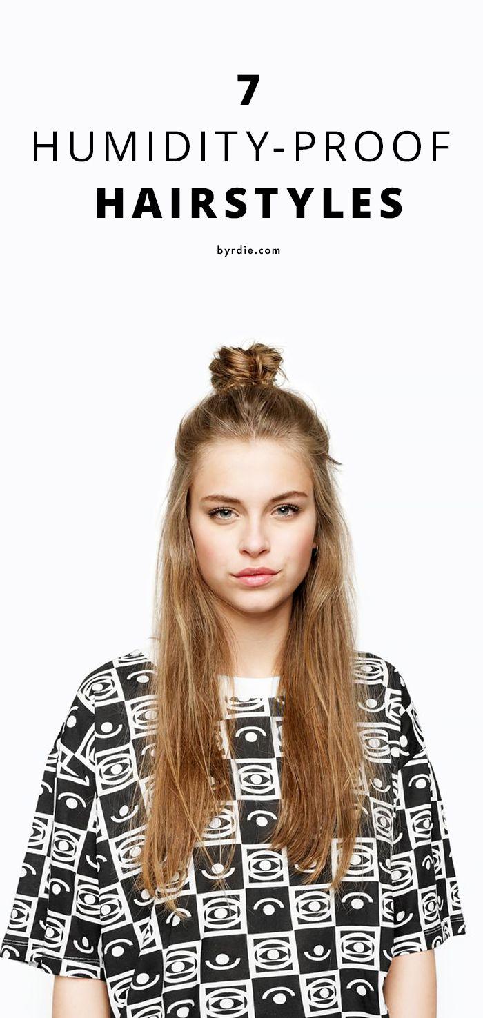7 Humidity Proof Hairstyles To Wear All Season Long Hair Styles Hair Beauty Hair Hacks