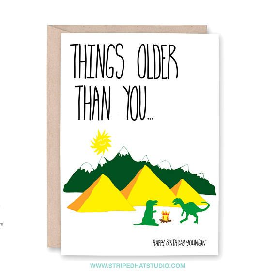Birthday Card For Him Funny Old Husband 40th Things Older Than You Dad