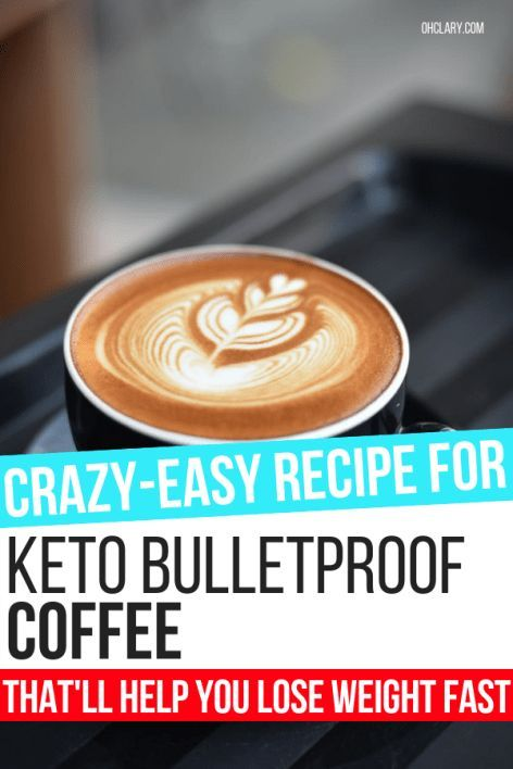 Keto Bulletproof Coffee Recipe & Bulletproof Coffee Benefits You Need To Know About ...