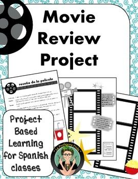 Movie Review For Spanish Classes Project Based Learning Preterit