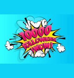 10000 followers thank you for media like vector