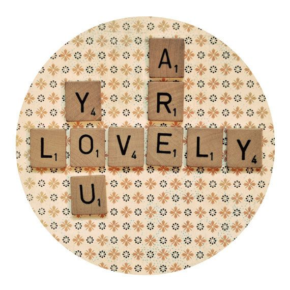 Scrabble Tile Photograph - You Are Lovely 8x8 Circle Print - modern decor vintage style text message