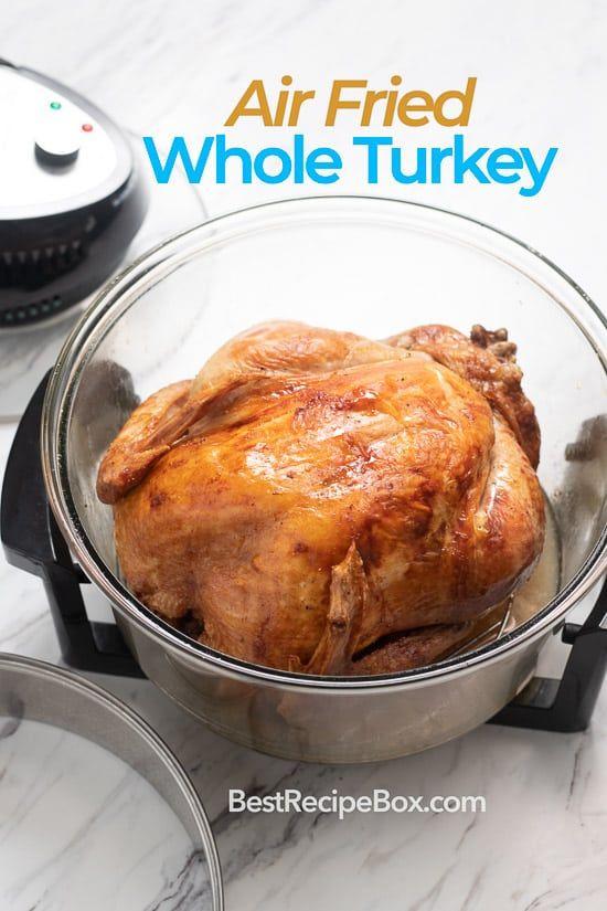 Photo of Air Fried Whole Turkey Recipe in Air Fryer JUICY Oil Less   Best Recipe